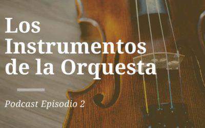 Los Instrumentos de la Orquesta – #2