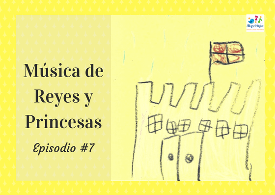 Música clásica de reyes y princesas – #7