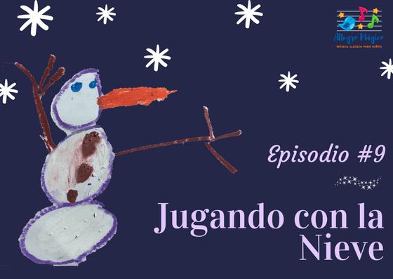 Jugando con la Nieve – Cuento de Invierno Musical