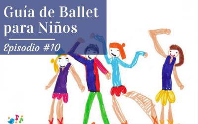 Guía de Ballet para Niños #10