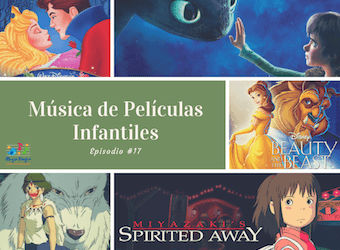 Música de Películas Infantiles – #17