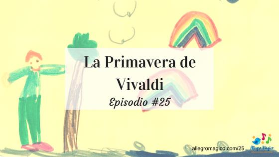 La Primavera de Vivaldi – #25