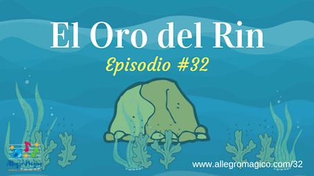 El Oro del Rin – #32