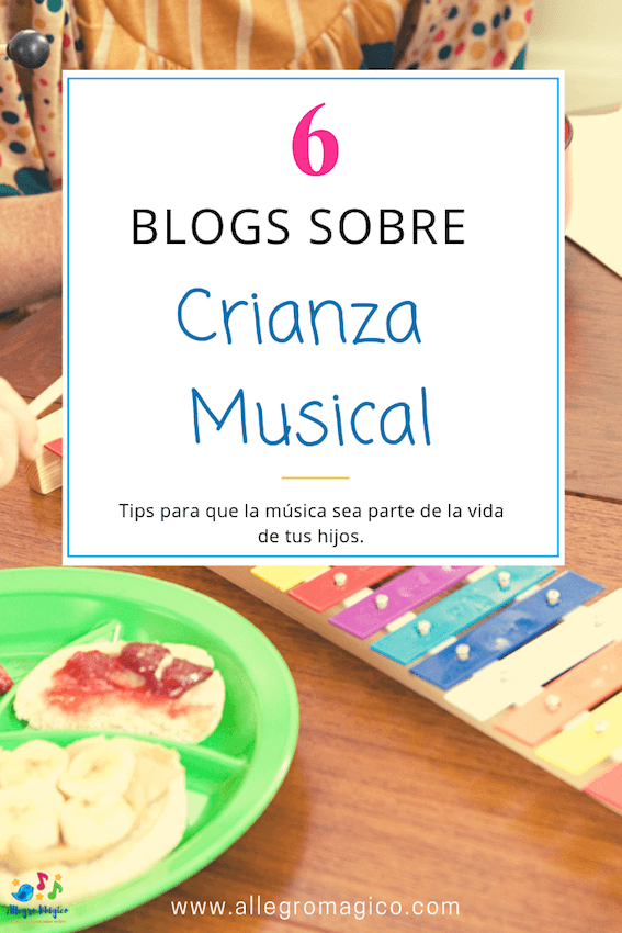 6 Blogs sobre crianza musical