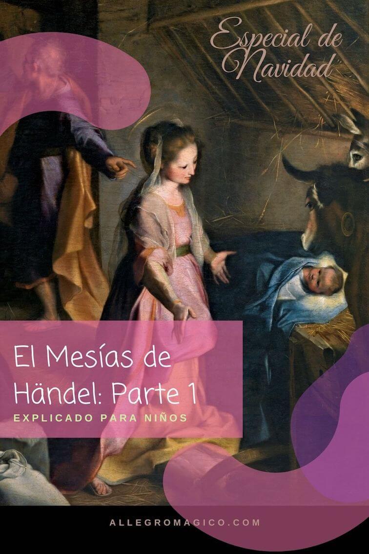 El Mesías de Händel, 1ra parte, para niños