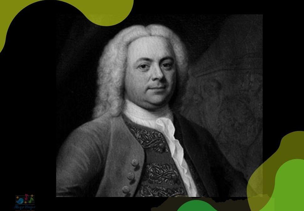 ¿Quién fue Händel? Biografía para niños.