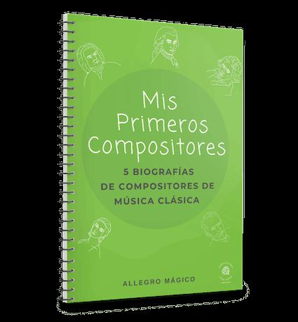 Mis primeros compositores: 5 biografías