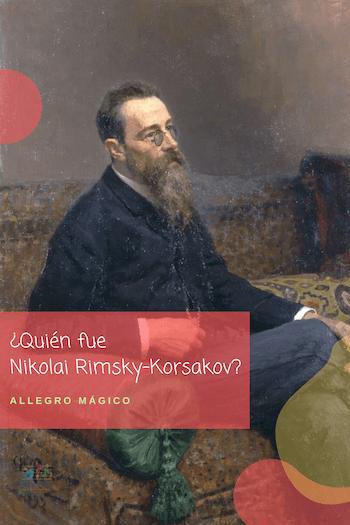 Nikolai Rimsky-Korsakov biografía corta