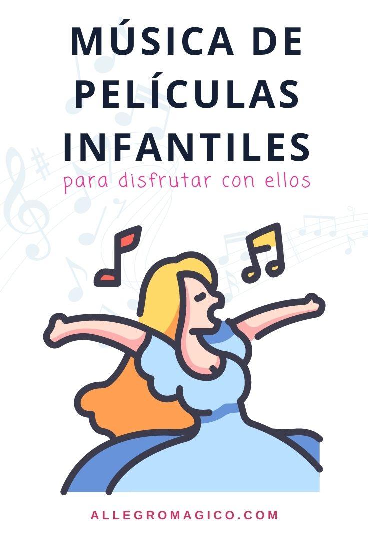 Música de películas infantiles para disfrutar con niños.