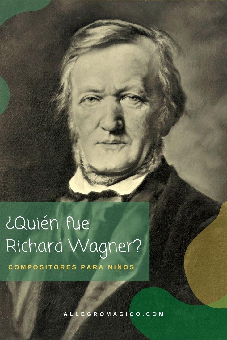 ¿Quién fue Richard Wagner? Biografía corta para niños.
