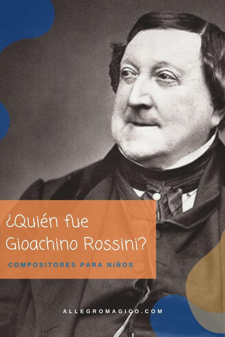 ¿Quién fue Rossini?   Biografías de Compositores para Niños