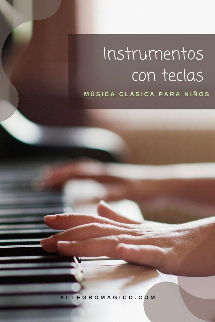 Instrumentos con teclas   Guía para niños.   Podcast de música clásica