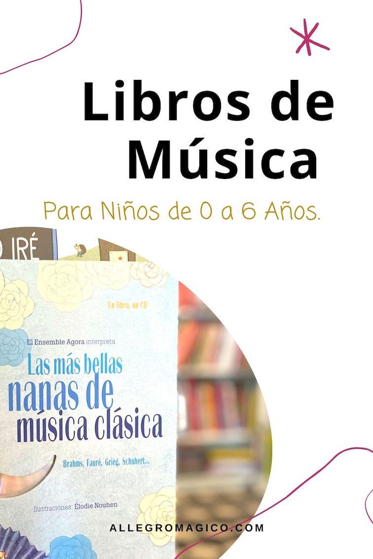 Libros de música para niños de 0 a 6 años.